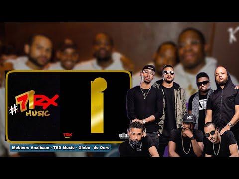 Mobbers Analisam - Globo de Ouro - TRX Music (Paródia)