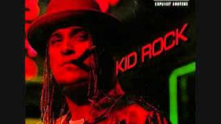 Kid Rock: Only God Knows Why (Lyrics)