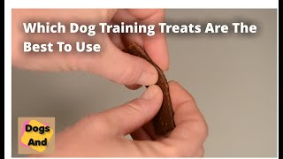 Which Dog Training Treat Is Best?