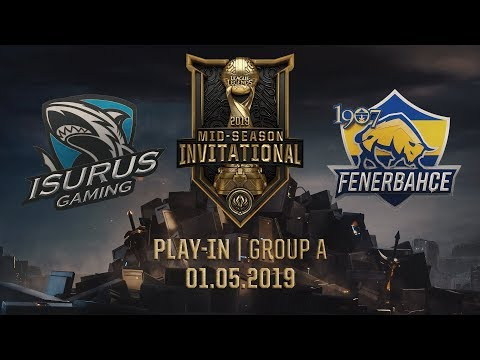 ISG vs FB [MSI 2019][01.05.2019][Group A][Play-in]