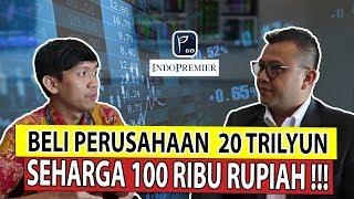 Download BELI  PERUSAHAAN SENILAI 20 TRILYUN, MODAL RP. 100 ribu Mp3 and Videos