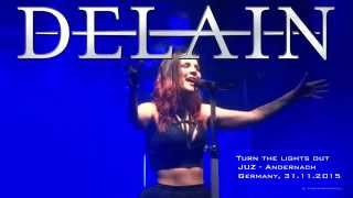 DELAIN, NEW SONG 2016, -TURN THE LIGHTs OUT-  HD SOUND, Live@JUZ Andernach 31.11.2015