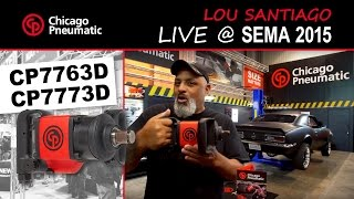 CP7763D / CP7773D / -6 Impact Wrench - Reviewed by Lou Santiago @ SEMA 2015