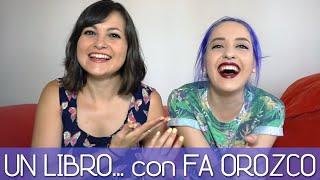 Book Tag (español) Un libro... con Fa Orozco (Las Palabras de Fa)