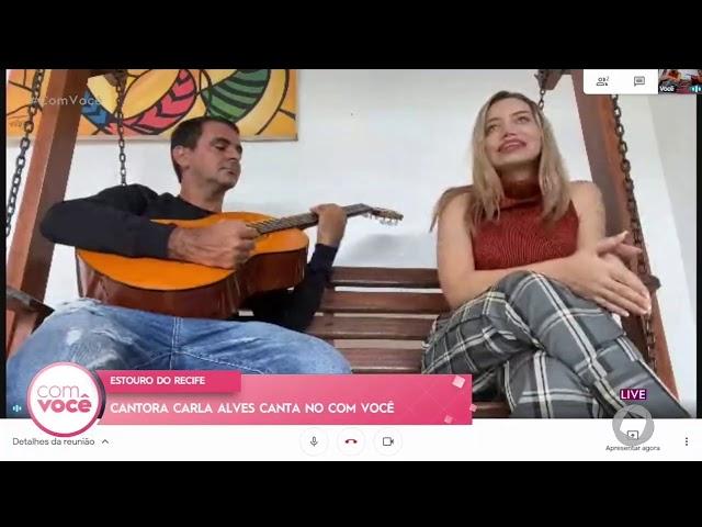 Cantora Carla Alves canta no Com Você  -    Com Você