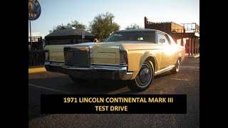 1971 Lincoln Continental Mark III - Test Drive
