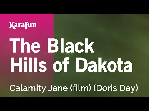 Karaoke The Black Hills Of Dakota (From Calamity Jane movie soundtrack) - Doris Day *