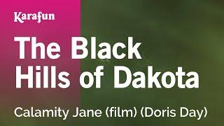 Karaoke Black Hills Dakota Calamity Jane Soundtrack