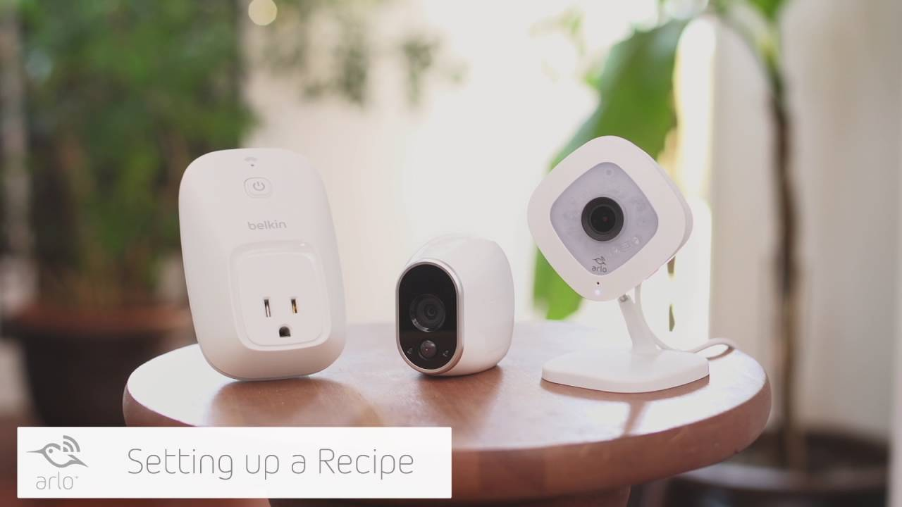 How To Use IFTTT With Arlo Smart Home Security Cameras