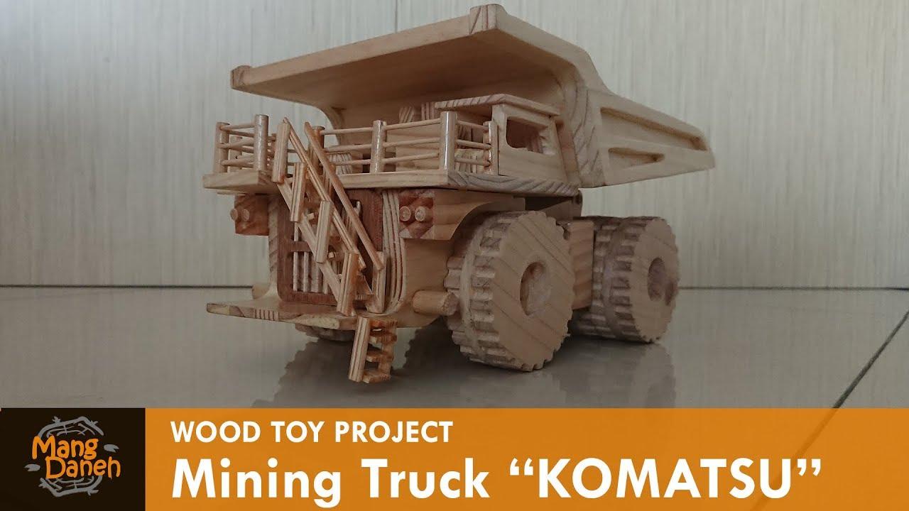 Wooden Mining Truck Komatsu Youtube Rak Untuk