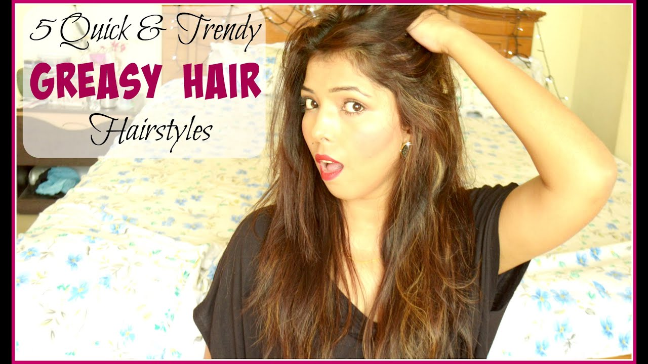 hair | 5 quick & trendy greasy hair hairstyles | makeupbyhina