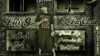 Lui-G 21 Plus - Es La Cosa (Prod. By Perreke, Montana The Producer & NelFlow)