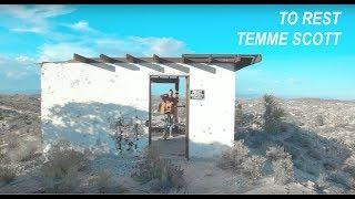 "Temme Scott - ""To Rest"" (Live in Yucca Valley)"