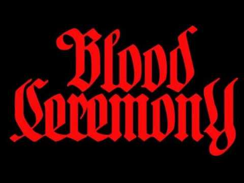 Blood Ceremony - The Eldritch Dark (2013) Full Album