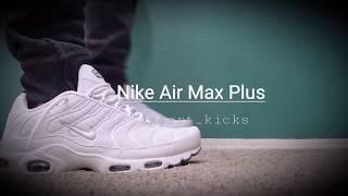 online retailer 1f283 c9a5d Nike Air Max Plus on feet