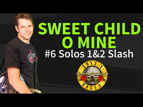 How to play Sweet Child O' Mine Guitar Lesson #6 Solos 1&2 by Slash – Guns N' Roses
