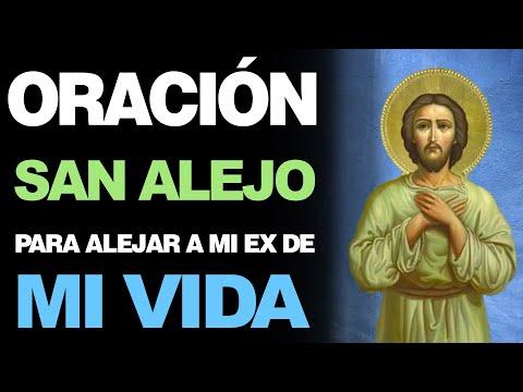 🙏 Milagrosa Oración a San Alejo PARA ALEJAR A MI EX DE MI VIDA ¡Rápidamente! 🙇