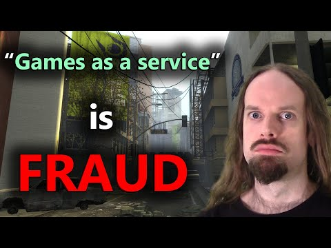 """Games as a service"" is fraud. thumbnail"