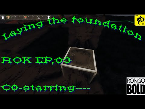 Reign of kings Ep 03 Co-op with Rongothebold Laying the foundation