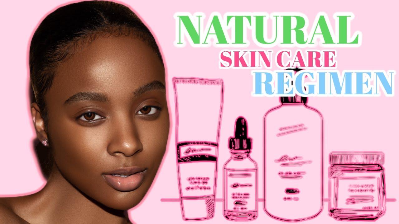natural skin care regimen