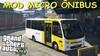 Video MOD de Micro Ônibus no GTA V PC | Busscar Micruss download MP3, 3GP, MP4, WEBM, AVI, FLV Juli 2018