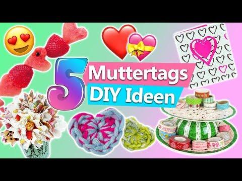 Muttertagsgeschenke 5 MUTTERTAG DIY IDEEN...