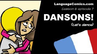 French cartoons with English subtitles ~ S6e7 - Dansons Pt. 1