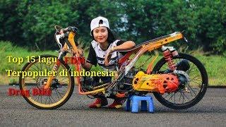 Download lagu Top 15 lagu EDM terpopuler di indonesia Drag Bike indonesia MP3