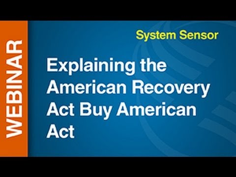 SSD -- Explaining the American Recovery Act Buy American Act