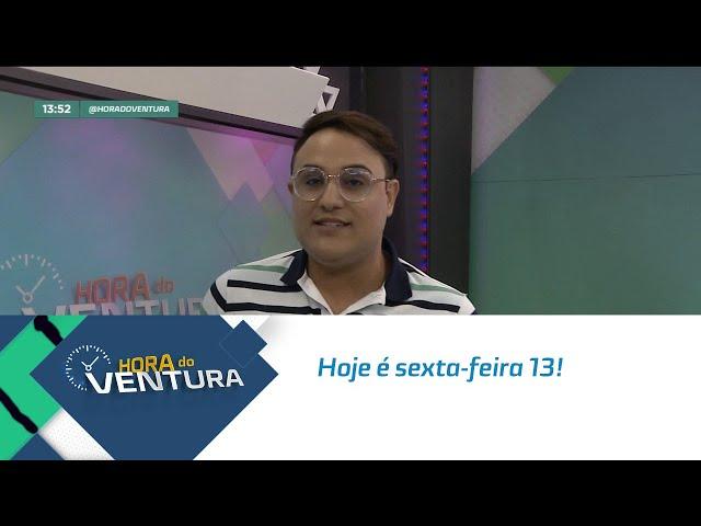 Hoje é sexta-feira 13 e Bruno Ventura fala sobre superstições - Bloco 01