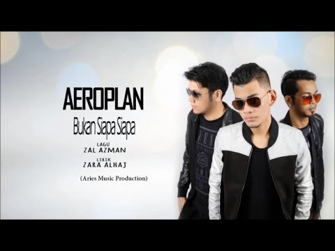 AeroPlan Band - Bukan Siapa Siapa (Official Lirik Video)