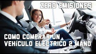 Como comprar un vehiculo electrico de segunda mano