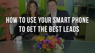 Mike Koenigs Shares How To Use Your Smart Phone To Get The Best Leads