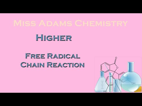 Higher:  Free Radical Chain Reactions