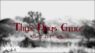 three days grace right left wrong lyric video
