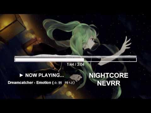 【Nightcore】 Dreamcatcher - Emotion (소원 하나)