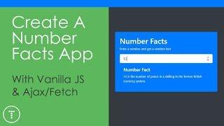 Vanilla JS Number Facts App - Ajax & Fetch