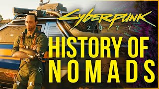 Cyberpunk 2077 Lore - History of Nomads in The Cyberpunk Universe