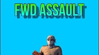 Fwd Assault