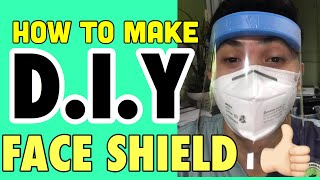 Diy Face Shield Tagalog || How To Make Diy Face Shield