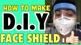 dIY FACE SHIELD (TAGALOG)