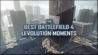 Repeat youtube video Battlefield 4 - BEST LEVOLUTION MOMENTS