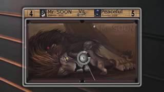 GameZer V6 Mr-SOON Vs Peaceful