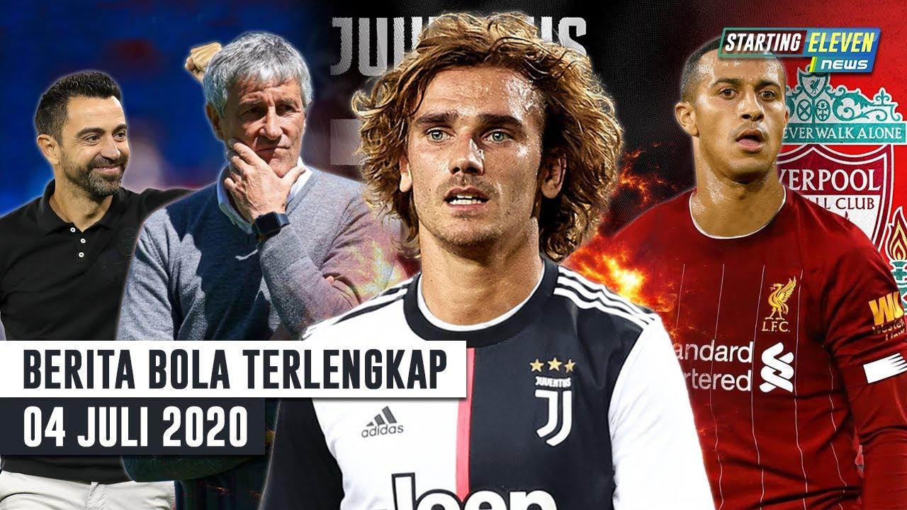 Griezman DIJUAL Ke Juve 😱 Xavi GANTIKAN Setien 😱Thiago Alcantara Ke Liverpool - Berita Bola Terbaru