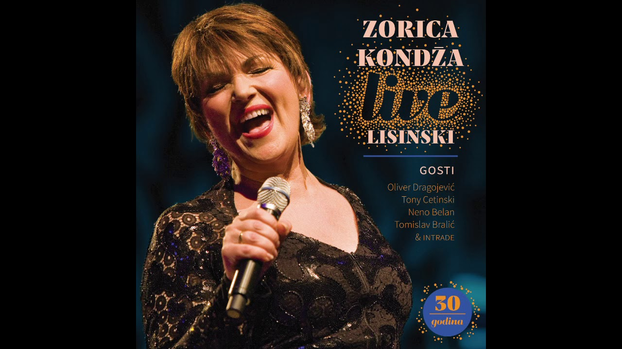 Zorica Kondža - Zarobljena (LIVE LISINSKI)