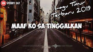Download lagu Maaf Ko Sa Tinggalkan - [ Ko sudah nyaman deng dia lalu ko sa tinggalkan ] Lirik Video 🎶