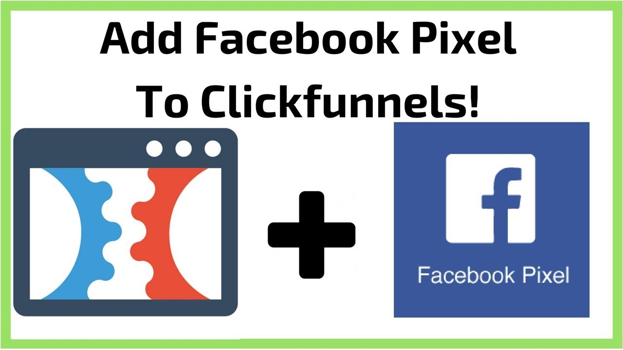 Clickfunnels Tutorial: How To Add Facebook Pixel To Clickfunnels!
