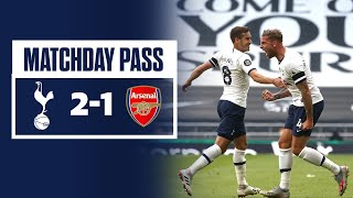 MATCHDAY PASS | BEHIND THE SCENES | Spurs 2-1 Arsenal
