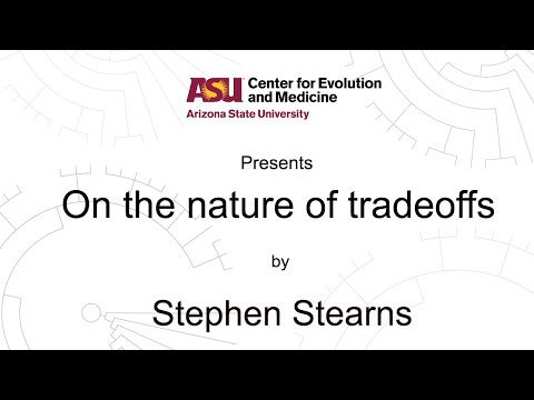 On the nature of tradeoffs | Stephen Stearns