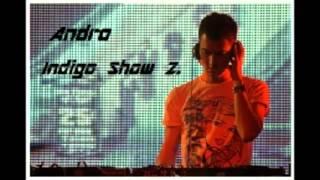 Andro - Indigo Show 2.